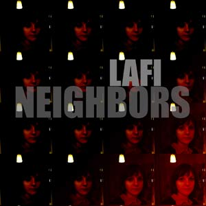 Lafi - Neighbors